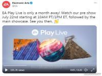 EA Play发布会举办时间公布:7月23日凌晨1点