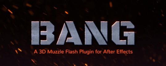 Bang(AE枪火特效插件)下载